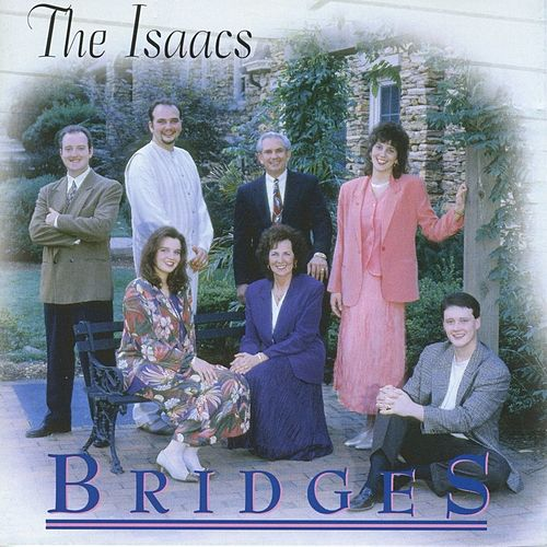 Play & Download Bridges by The Isaacs | Napster