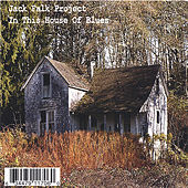Play & Download In This House of Blues by Jack Falk Project | Napster
