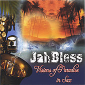 Visions Of Paradise by Jah Bless