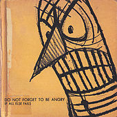Play & Download Do Not Forget To Be Angry by If All Else Fails | Napster
