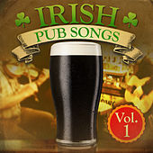 Play & Download Irish Pub Songs, Vol. 1 (Re-Mastered Extended Edition) by Various Artists | Napster