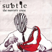 Play & Download The Mercury Craze by Subtle | Napster