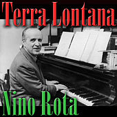 Play & Download Terra Lontana by Nino Rota | Napster