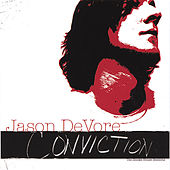 Play & Download Conviction (The Smoke House Sessions) by Jason DeVore | Napster