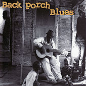 Back Porch Blues by Various Artists