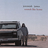 Sounds Like Home by Jeremiah James