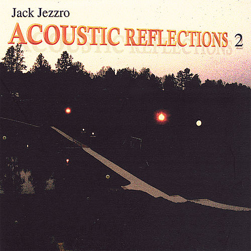 Acoustic Reflections 2 by Jack Jezzro