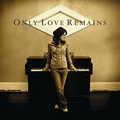 Play & Download Only Love Remains by JJ Heller | Napster
