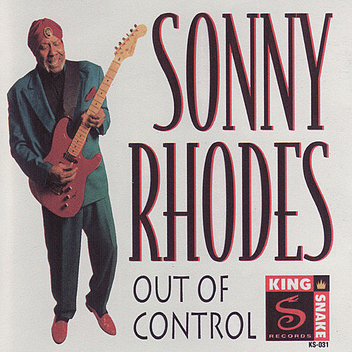 Out Of Control by Sonny Rhodes