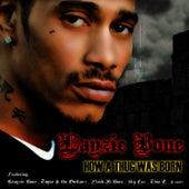 How A Thug Was Born (Clean) by Layzie Bone