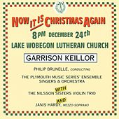 Play & Download Now It Is Christmas Again by Garrison Keillor | Napster