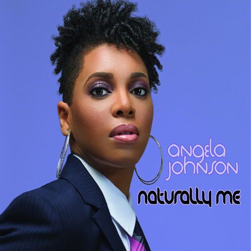Play & Download Naturally Me by Angela Johnson | Napster
