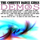 Demos, Volume 3 by Country Dance Kings