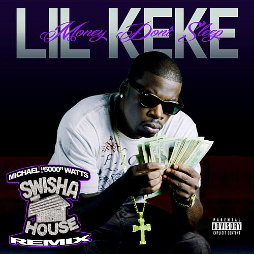 Play & Download Money Don't Sleep (Swishahouse Chopped up Remix) by Lil' Keke | Napster
