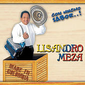 Play & Download Con Mucho Sabor...! by Lisandro Meza | Napster