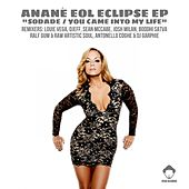 SODADE / You Came Into My Life (feat. Anane) - EP by Elements Of Life