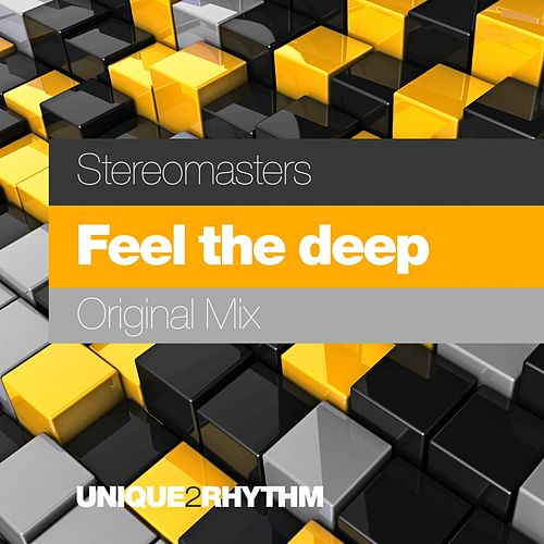 Stereomasters - Feel The Deep