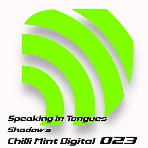 Play & Download Shadows by Speaking In Tongues | Napster