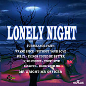 Lonely Night Riddim by Various Artists