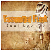Essential Funk Soul Lounge von Various Artists
