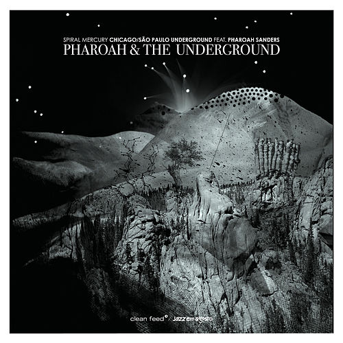 Play & Download Pharoah & The Underground - Spiral Mercury by São Paulo Underground | Napster