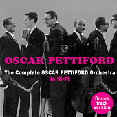 Play & Download The Complete Oscar Pettiford Orchestra ‎in Hi-Fi (Bonus Track Version) by Oscar Pettiford | Napster