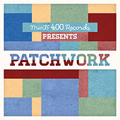 Mint 400 Records Presents Patchwork by Various Artists