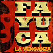 Play & Download La Venganza by Fayuca | Napster