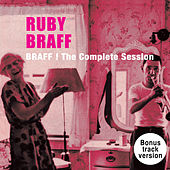 Play & Download Braff!: The Complete Session + Bonus Tracks by Ruby Braff | Napster