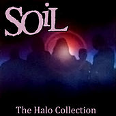 Play & Download The Halo Collection by Soil | Napster