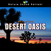 Play & Download Relaxing Desert Oasis with Crickets and Wind for Peaceful Sleep by Nature Sound Retreat | Napster