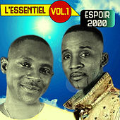 Play & Download L'essentiel, Vol. 1 by Espoir 2000 | Napster