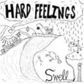 Play & Download Swell by The Hard Feelings | Napster