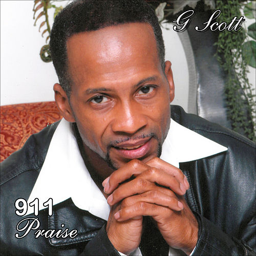 Play & Download 911 Praise by G. Scott | Napster