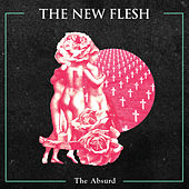 Play & Download The Absurd by New Flesh | Napster