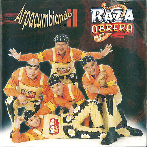 Play & Download Arpacumbiando Vol 2 by Raza Obrera | Napster