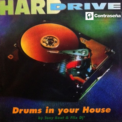 Play & Download Drums in Your House by Hard Drive | Napster