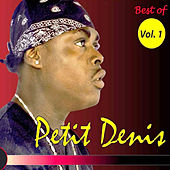 Play & Download Best of Vol. 1 by Petit Denis | Napster
