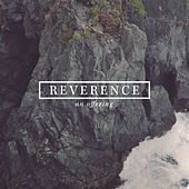 Play & Download Reverence by Various Artists | Napster
