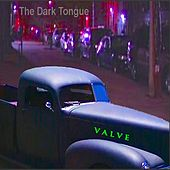 Play & Download The Dark Tongue by valve | Napster