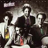 Play & Download Traditional Ties by Hot Rize | Napster