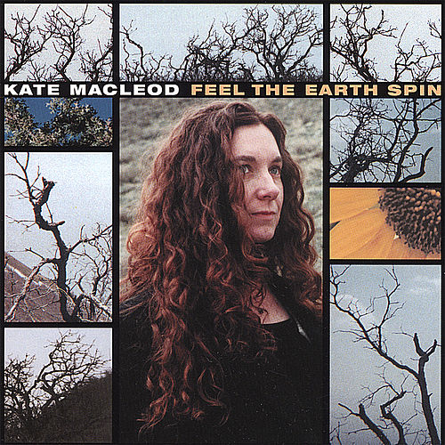 Feel the Earth Spin by Kate MacLeod