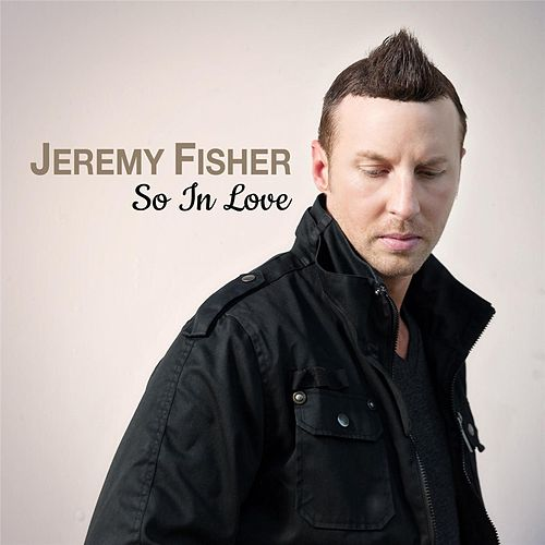 Play & Download So in Love by Jeremy Fisher | Napster