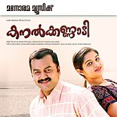 Play & Download Kanalkkannadi (Original Motion Picture Soundtrack) by Various Artists | Napster