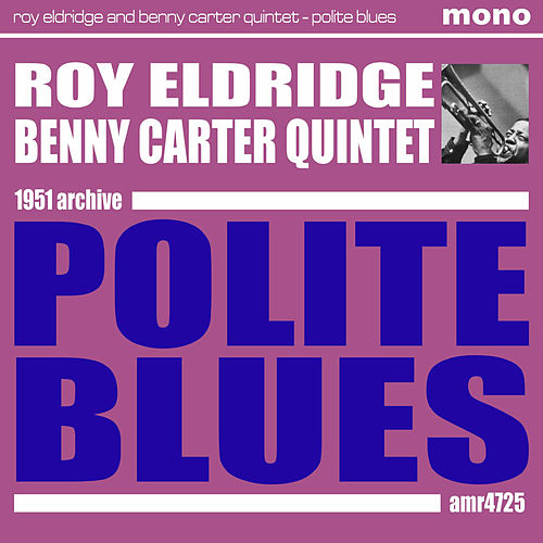Polite Blues by Benny Carter