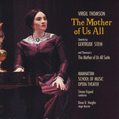 Virgil Thomson: The Mother of Us All by Various Artists
