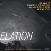 Play & Download Elation: Works by Gideon, Jaffe, and Lindroth by Various Artists | Napster