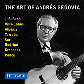 The Art of Andres Segovia by Andres Segovia