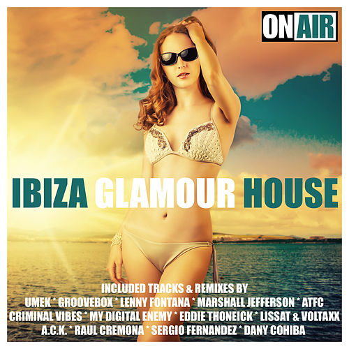 Ibiza Glamour House by Various Artists