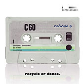 Recycle or Dance, Vol. 6 by Various Artists
